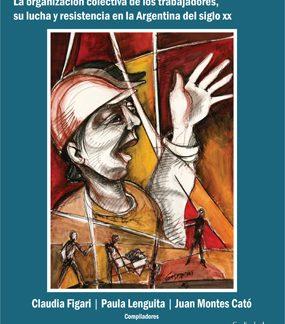 Libro movimiento obrero en disputa CICCUS