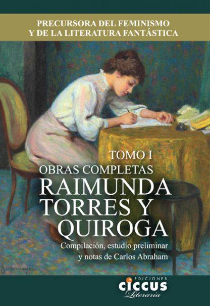 Libro Obras completas Raimunda Torres y Quiroga 1 CICCUS