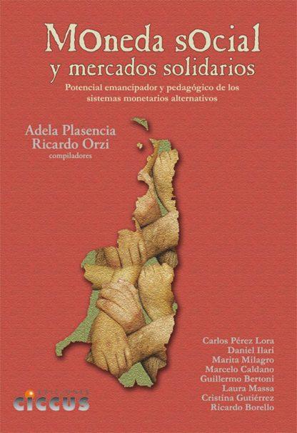 Libro moneda social y mercados solidarios CICCUS