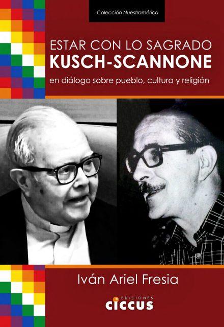 Kusch-Scannone en diálogo sobre pueblo, cultura y religión