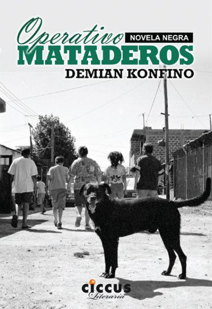 Operativo Mataderos CICCUS Demian Konfino