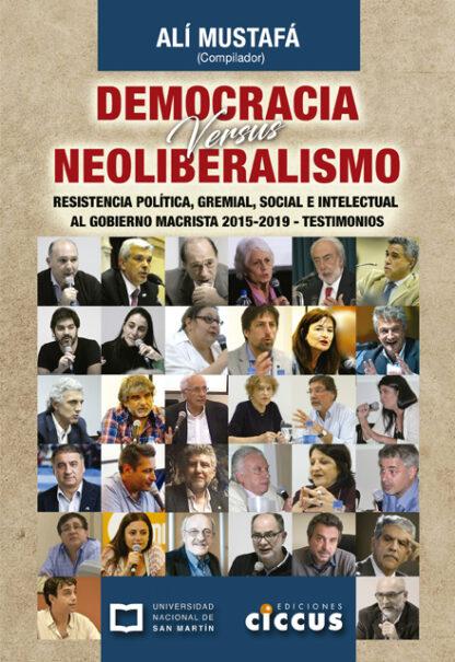 Democracia vs Neoliberalismo - Alí Mustafá