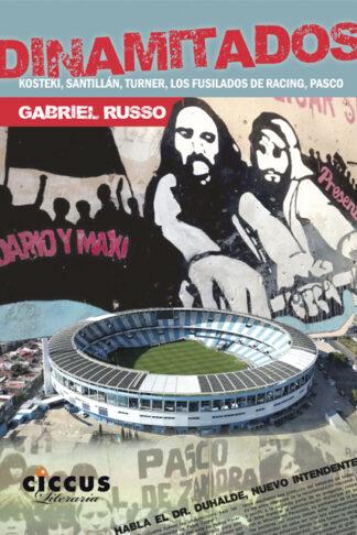 Dinamitados - Gabriel Russo