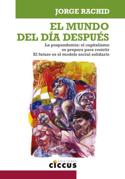 El mundo del día después - Jorge Rachid
