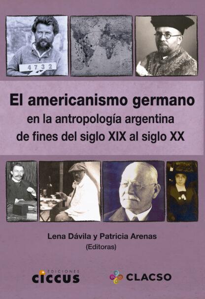 El americanismo germano en la antropología argentina de fines del siglo XIX al siglo XX