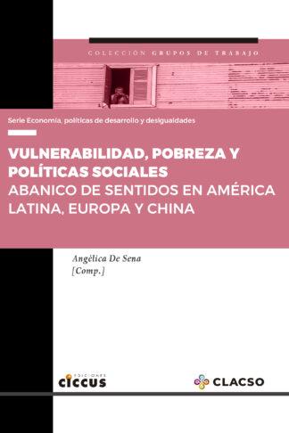 Vulnerabilidad, pobreza y políticas sociales