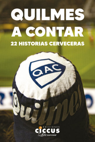 Quilmes a contar