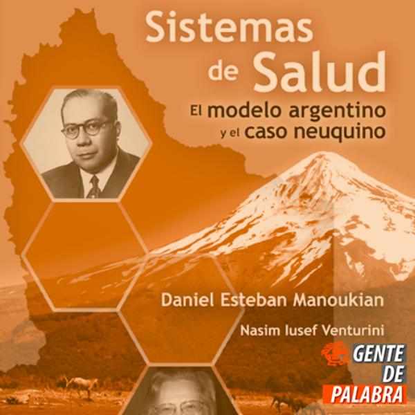 Sistemas de salud: El modelo argentino y el caso neuquino