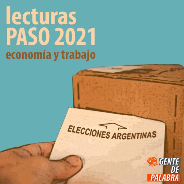Lecturas PASO 2021 (mesa de economía y trabajo)