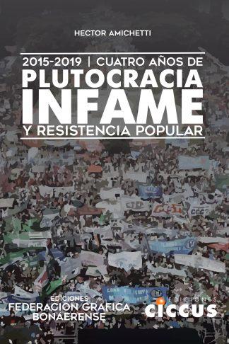 Plutocracia Infame